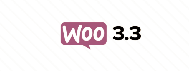 WooCommerce 3.3版本发布